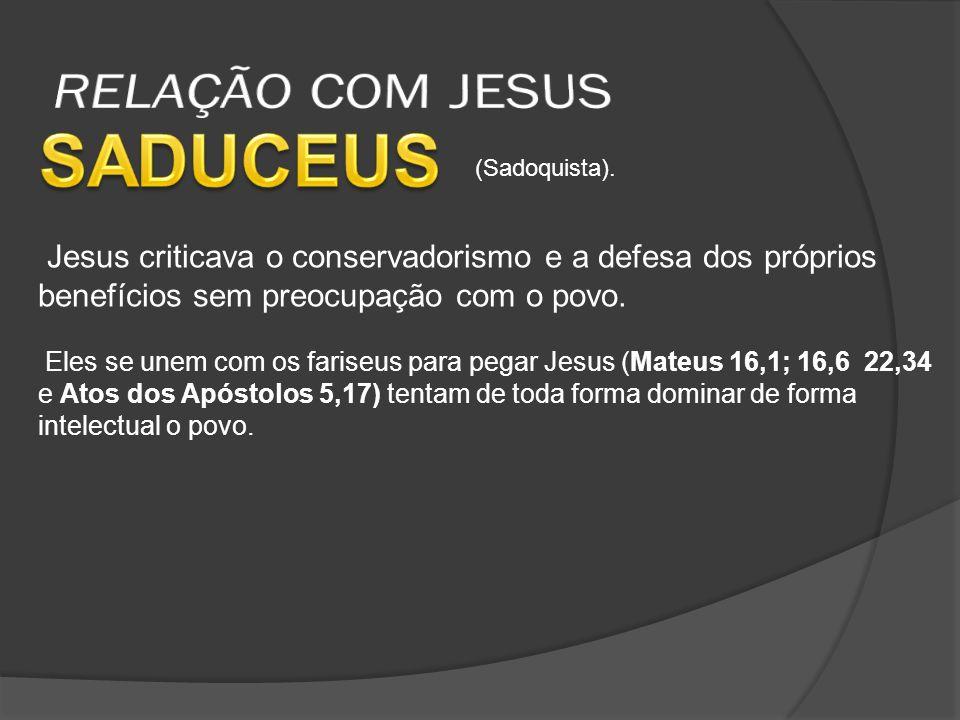 SADUCEUS RELAÇÃO COM JESUS