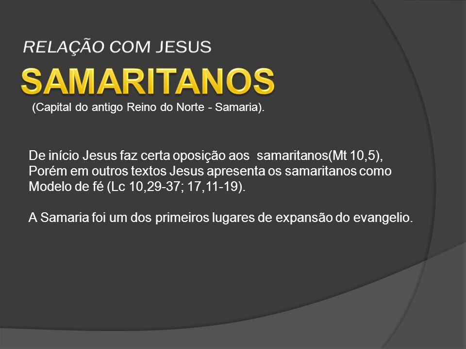 SAMARITANOS RELAÇÃO COM JESUS