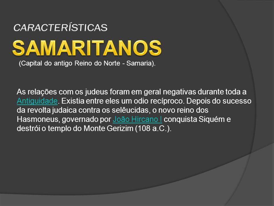 SAMARITANOS CARACTERÍSTICAS