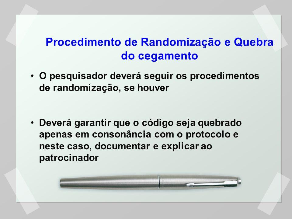 Procedimento de Randomização e Quebra do cegamento