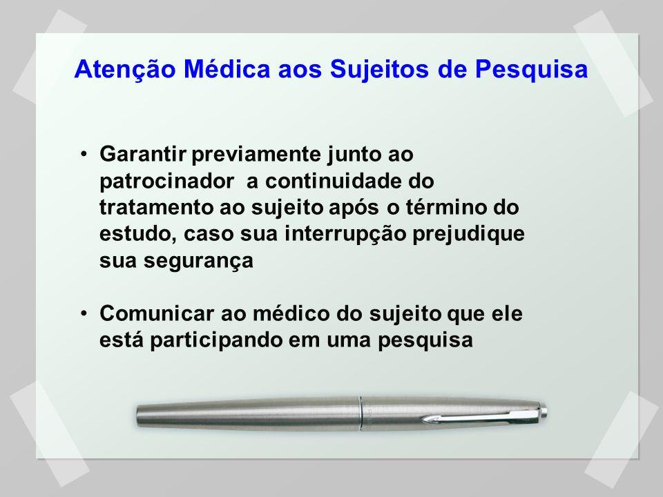 Atenção Médica aos Sujeitos de Pesquisa