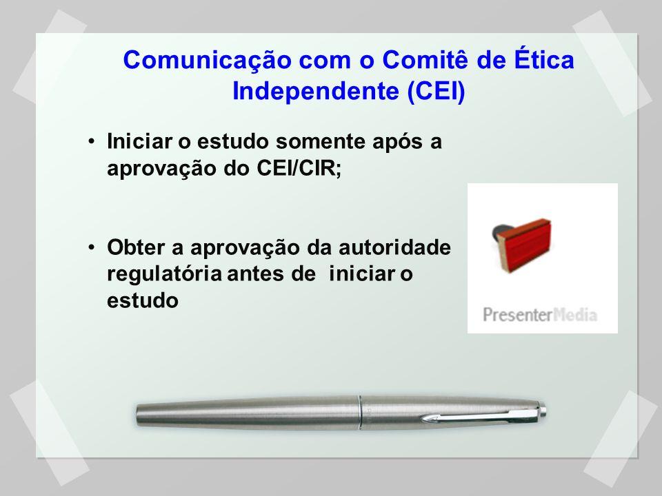 Comunicação com o Comitê de Ética Independente (CEI)