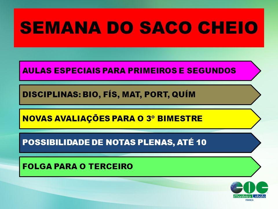 SEMANA DO SACO CHEIO AULAS ESPECIAIS PARA PRIMEIROS E SEGUNDOS