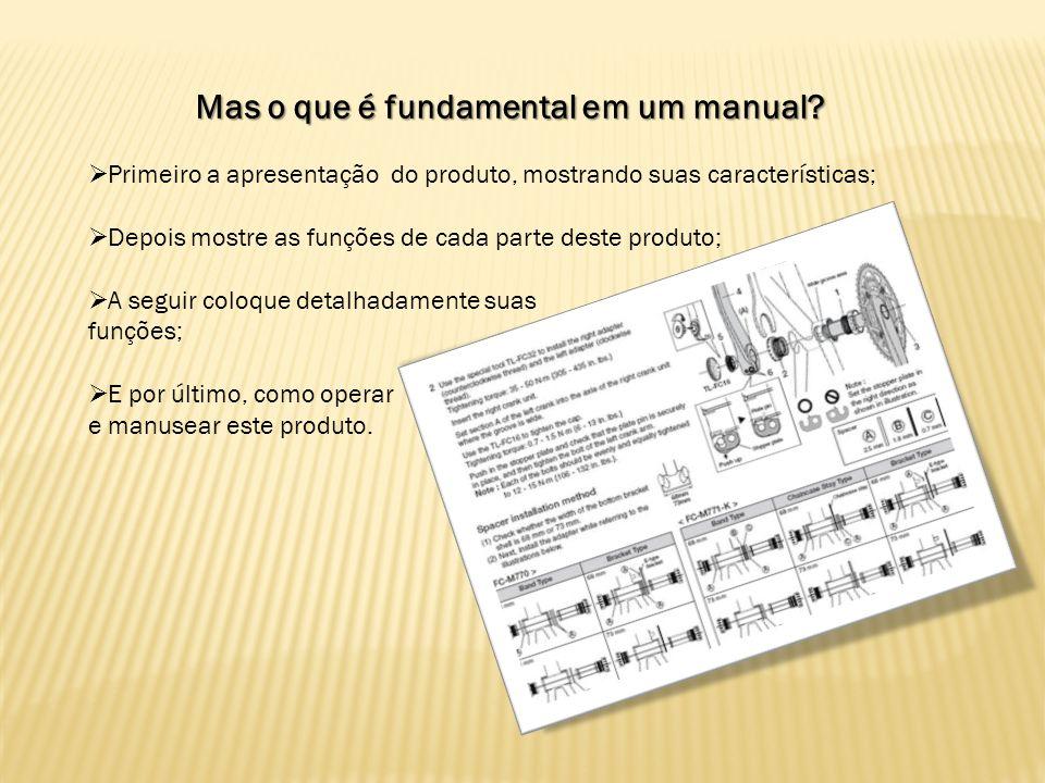 Mas o que é fundamental em um manual