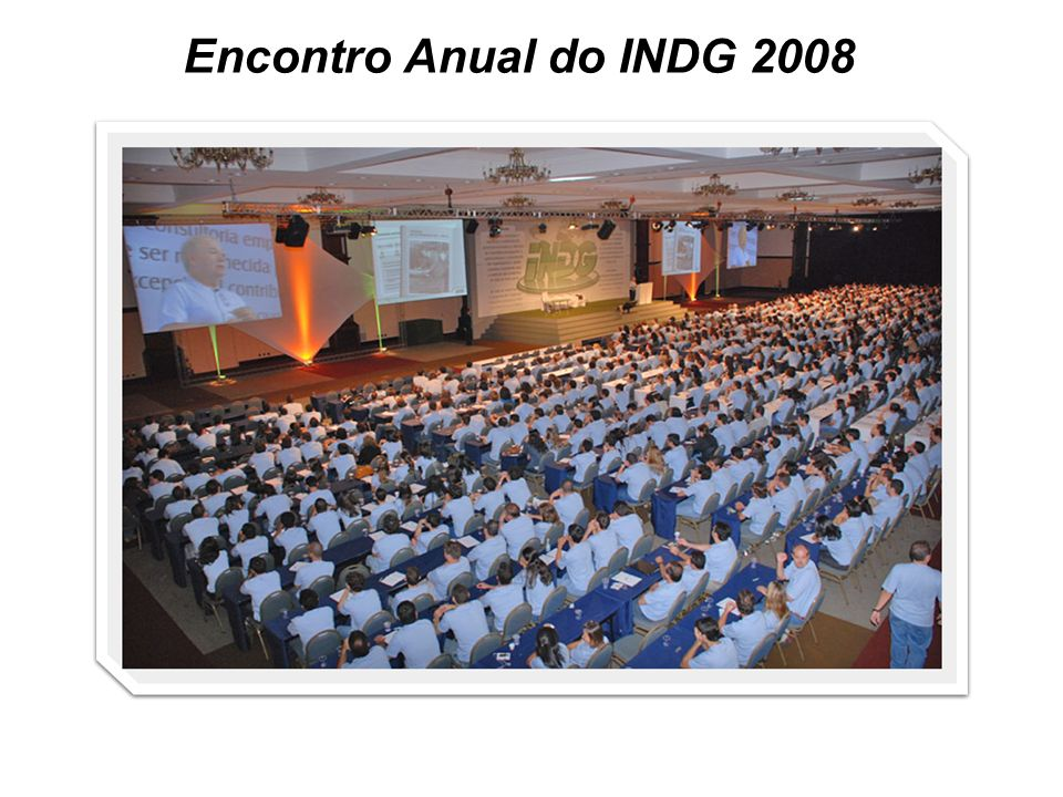 Encontro Anual do INDG 2008
