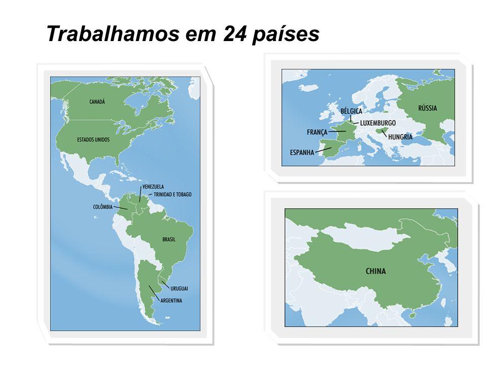 Trabalhamos em 24 países