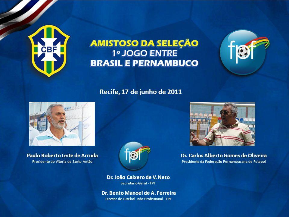 Recife, 17 de junho de 2011 Paulo Roberto Leite de Arruda
