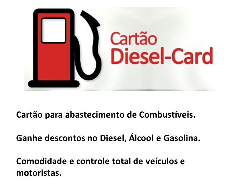 Cartão para abastecimento de Combustíveis.