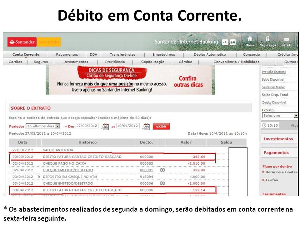 Débito em Conta Corrente.