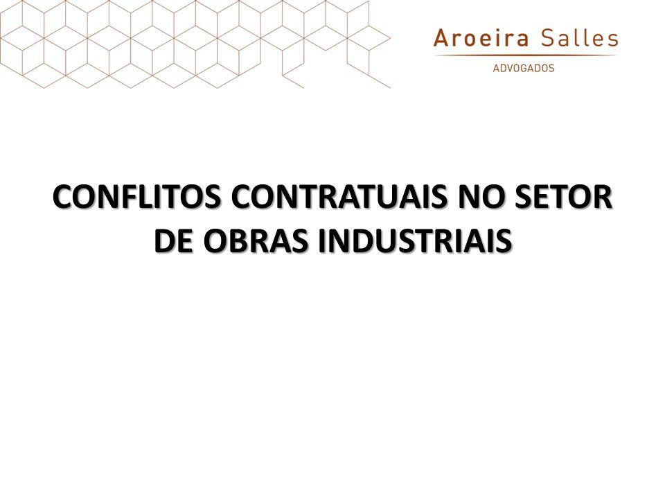 CONFLITOS CONTRATUAIS NO SETOR DE OBRAS INDUSTRIAIS