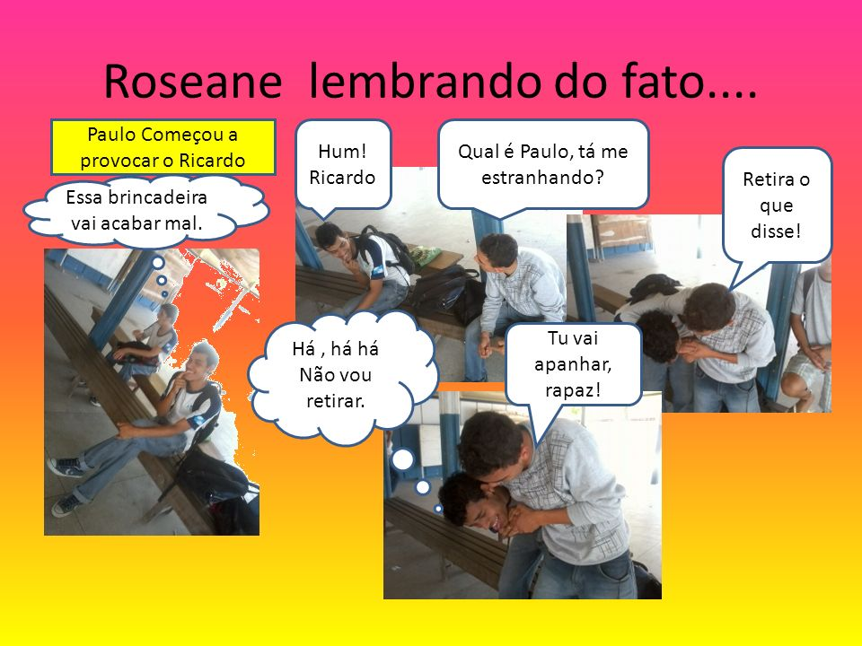 Roseane lembrando do fato....