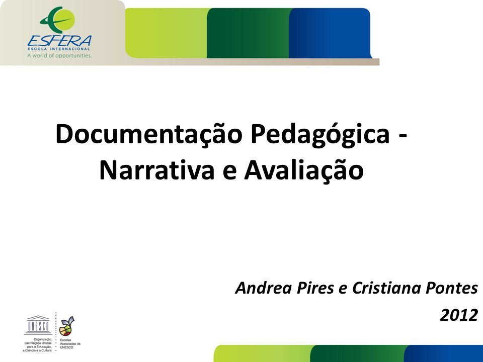 Documentação Pedagógica - Narrativa e Avaliação