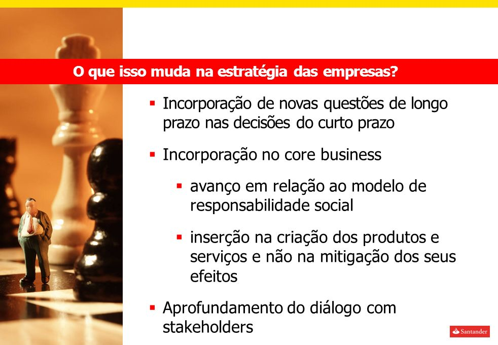 Incorporação no core business