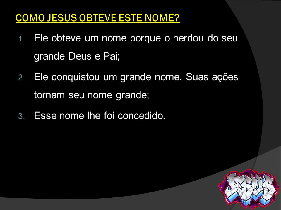 COMO JESUS OBTEVE ESTE NOME