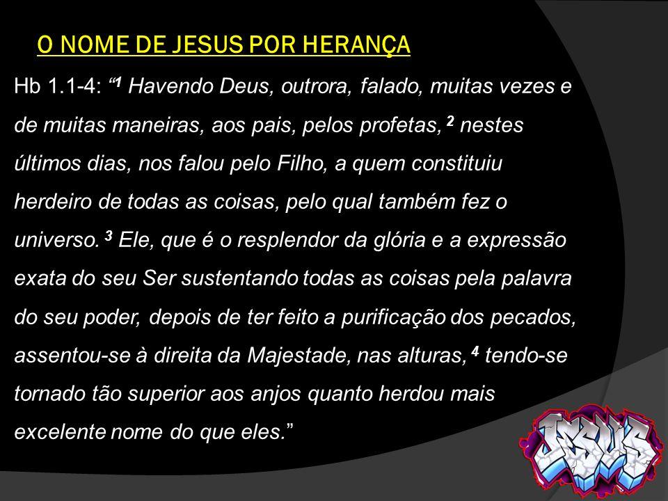 O NOME DE JESUS POR HERANÇA