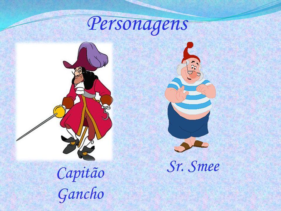Personagens Sr. Smee Capitão Gancho