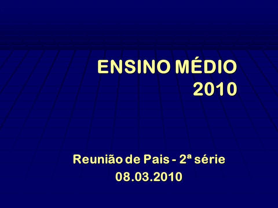 Reunião de Pais - 2ª série 08.03.2010
