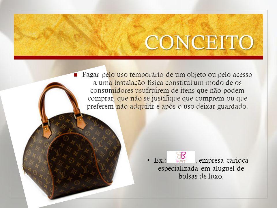 Ex.: , empresa carioca especializada em aluguel de bolsas de luxo.