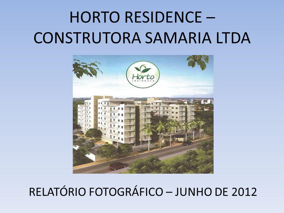 HORTO RESIDENCE – CONSTRUTORA SAMARIA LTDA
