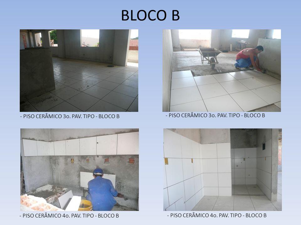 BLOCO B - PISO CERÂMICO 3o. PAV. TIPO - BLOCO B