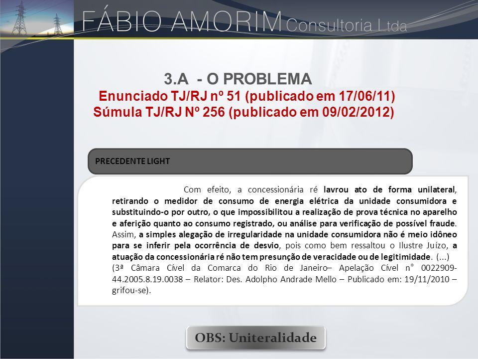 Súmula TJ/RJ Nº 256 (publicado em 09/02/2012)