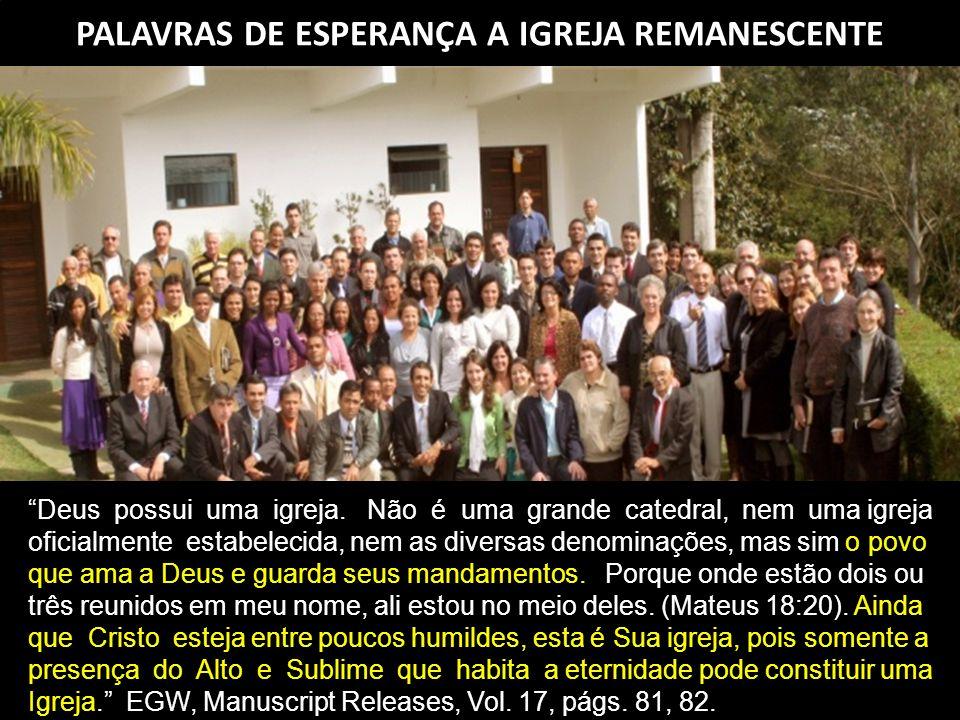 PALAVRAS DE ESPERANÇA A IGREJA REMANESCENTE