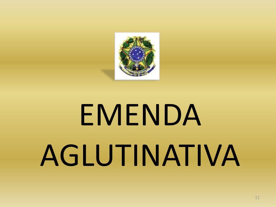 EMENDA AGLUTINATIVA