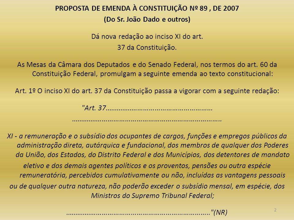 PROPOSTA DE EMENDA À CONSTITUIÇÃO Nº 89 , DE 2007