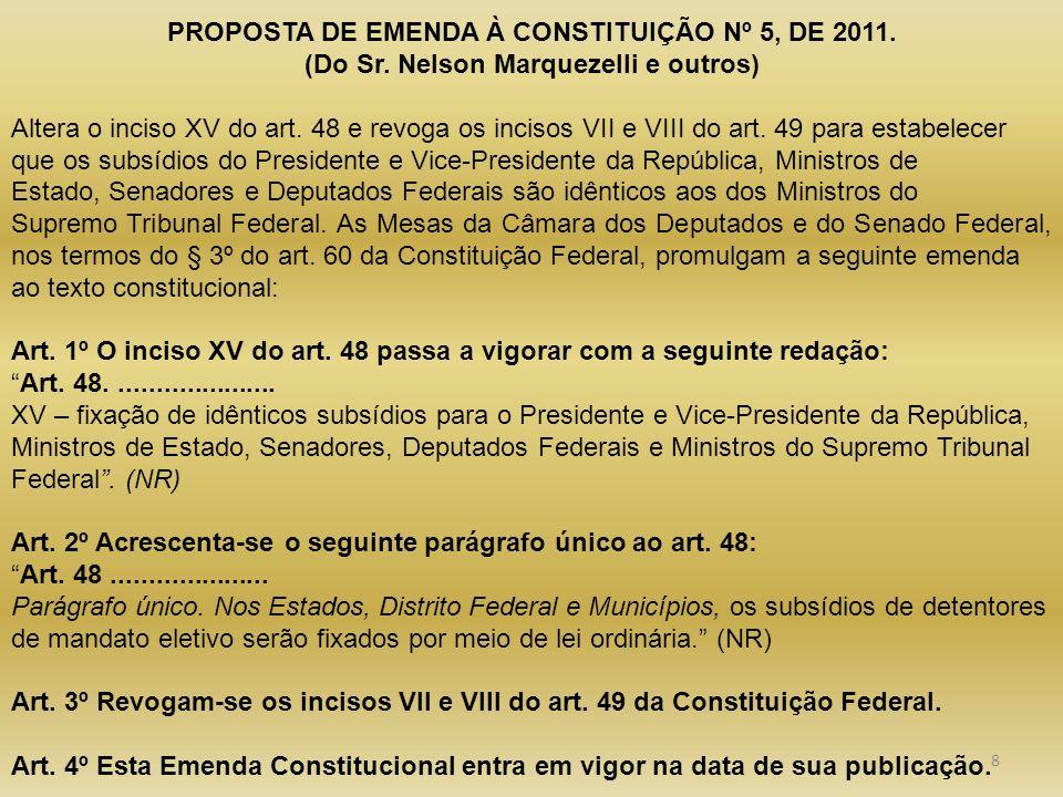 PROPOSTA DE EMENDA À CONSTITUIÇÃO Nº 5, DE 2011.