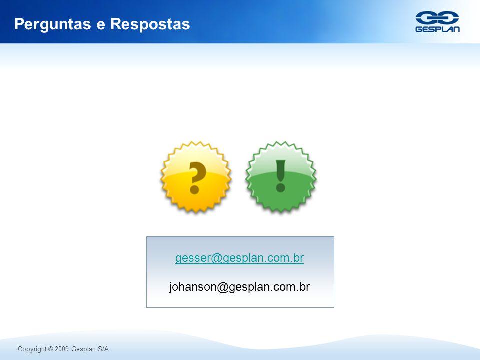 Perguntas e Respostas gesser@gesplan.com.br johanson@gesplan.com.br