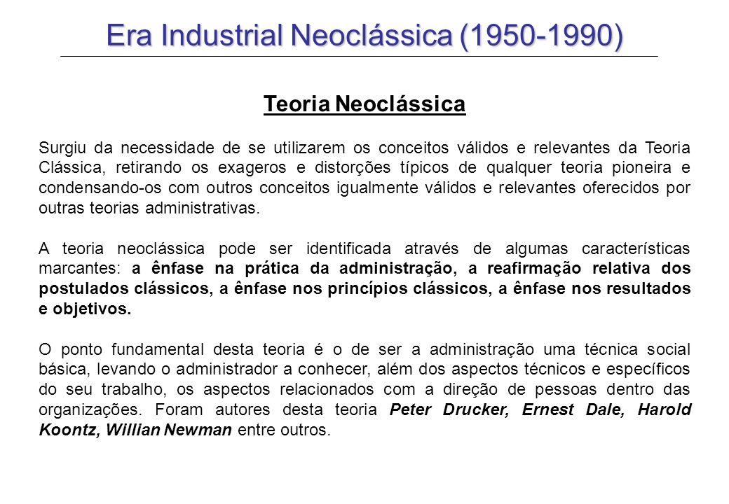 Era Industrial Neoclássica (1950-1990)