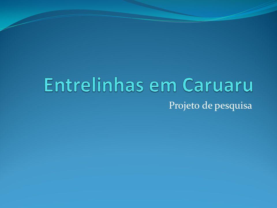 Entrelinhas em Caruaru