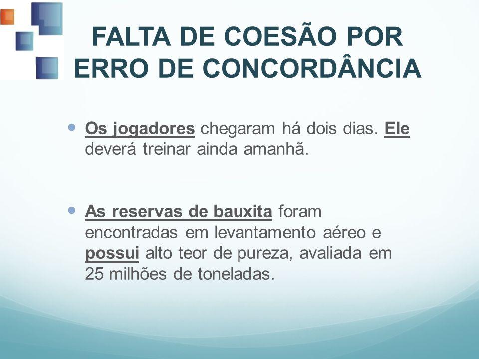 FALTA DE COESÃO POR ERRO DE CONCORDÂNCIA