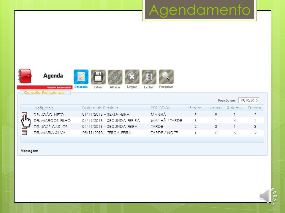 Agendamento Consulta Profissionais Profissional Data mais Próxima