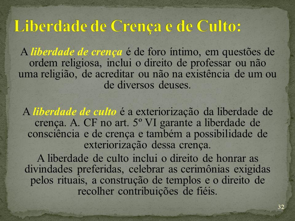 Liberdade de Crença e de Culto: