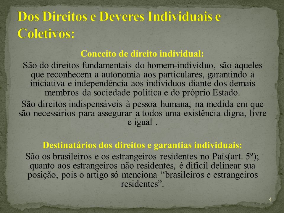 Dos Direitos e Deveres Individuais e Coletivos: