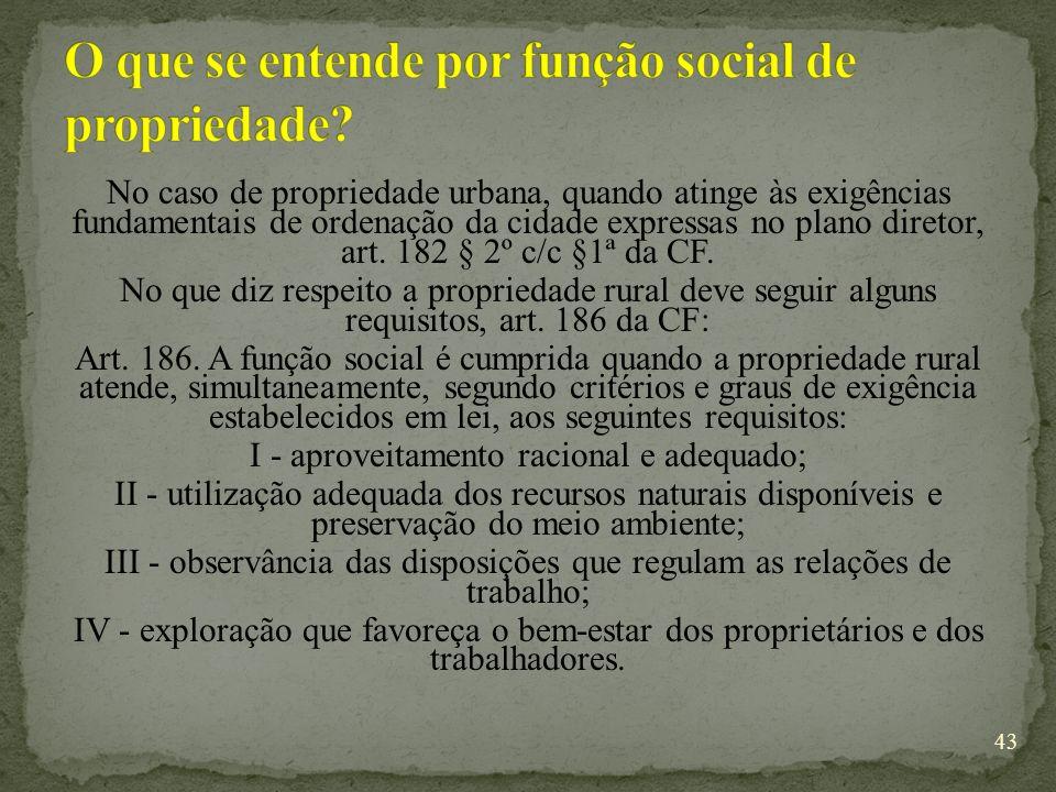 O que se entende por função social de propriedade
