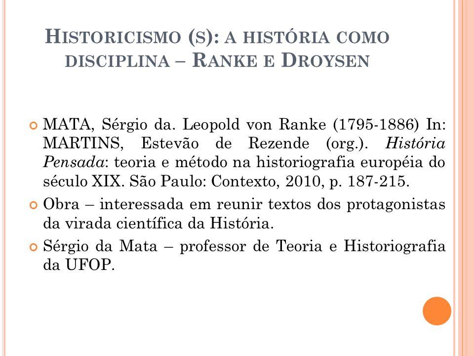 Historicismo (s): a história como disciplina – Ranke e Droysen