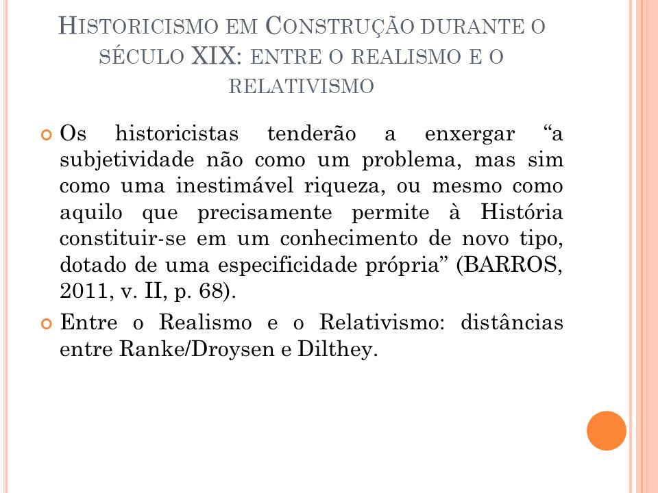 Historicismo em Construção durante o século XIX: entre o realismo e o relativismo