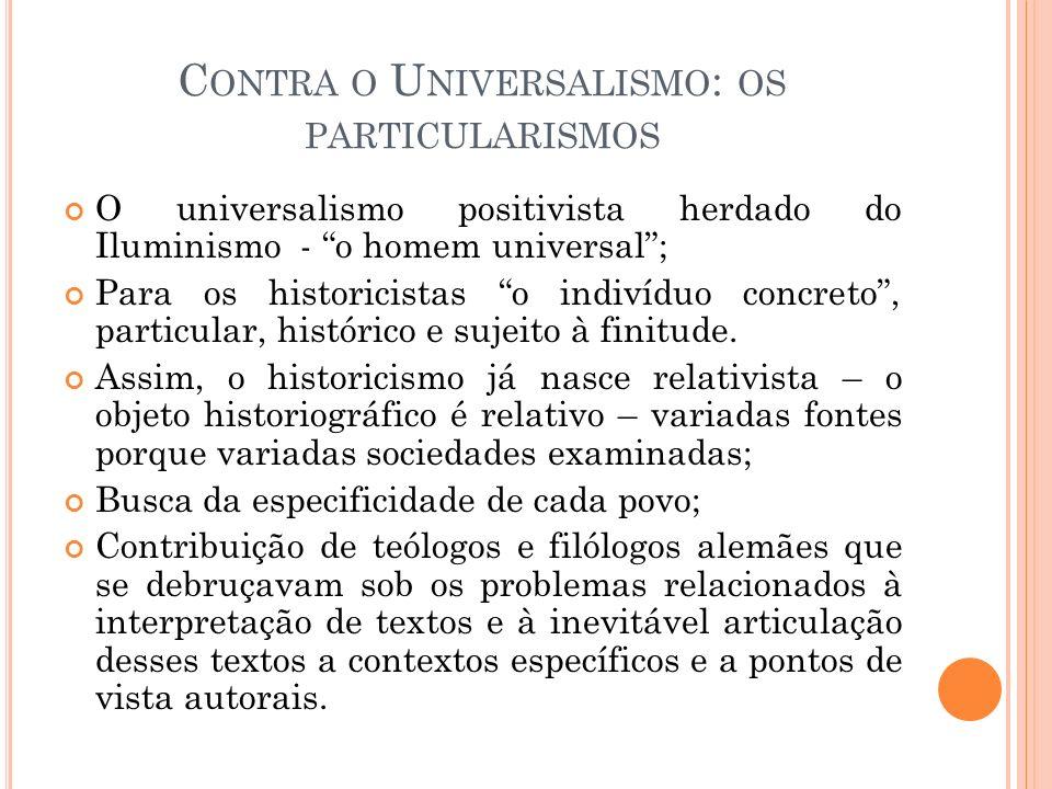 Contra o Universalismo: os particularismos