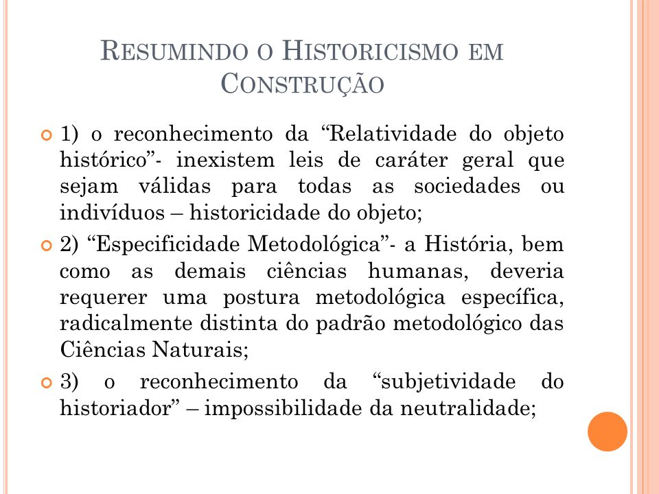 Resumindo o Historicismo em Construção