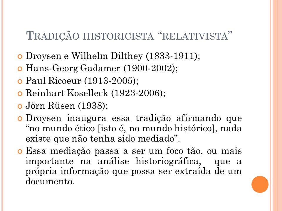 Tradição historicista relativista