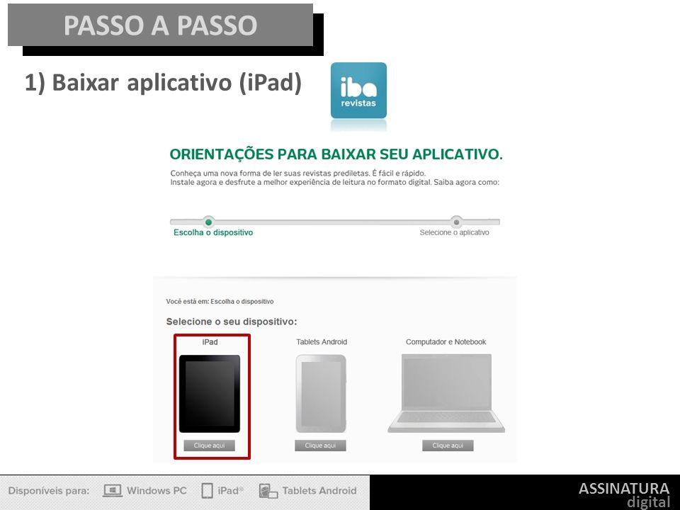 PASSO A PASSO 1) Baixar aplicativo (iPad) ASSINATURA digital