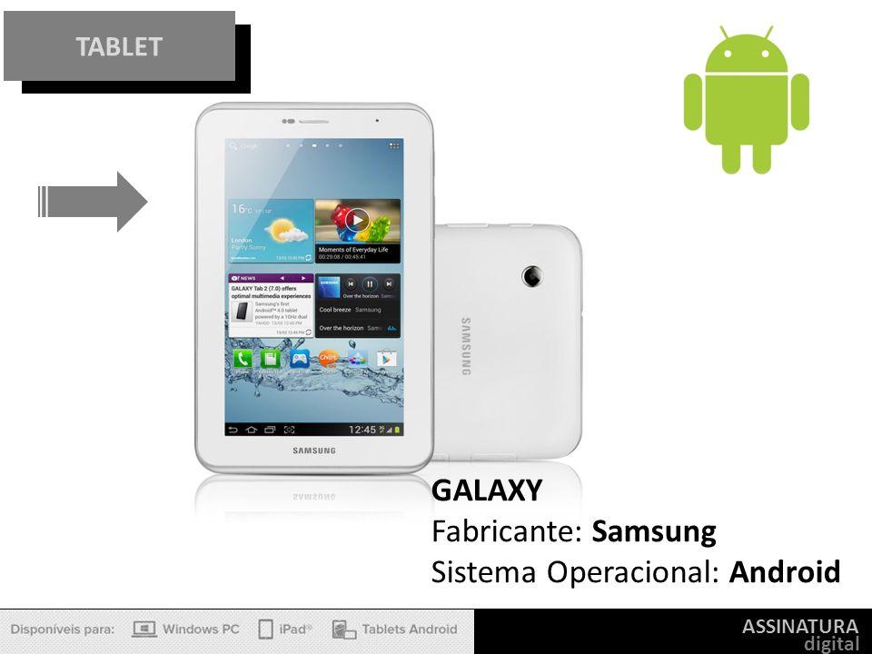 Sistema Operacional: Android