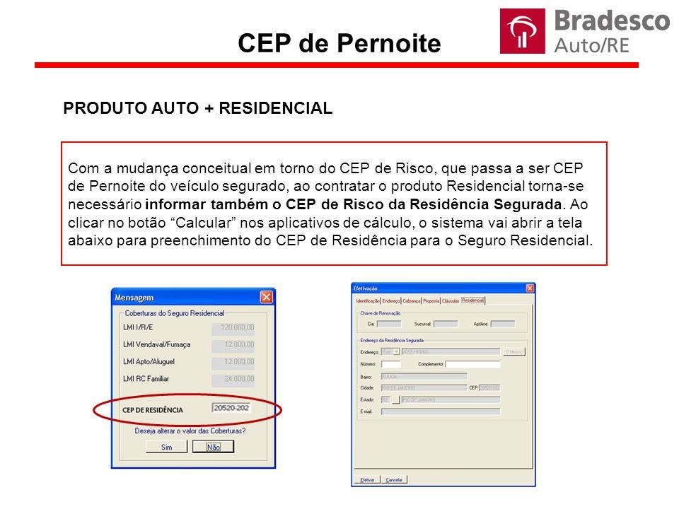 CEP de Pernoite PRODUTO AUTO + RESIDENCIAL