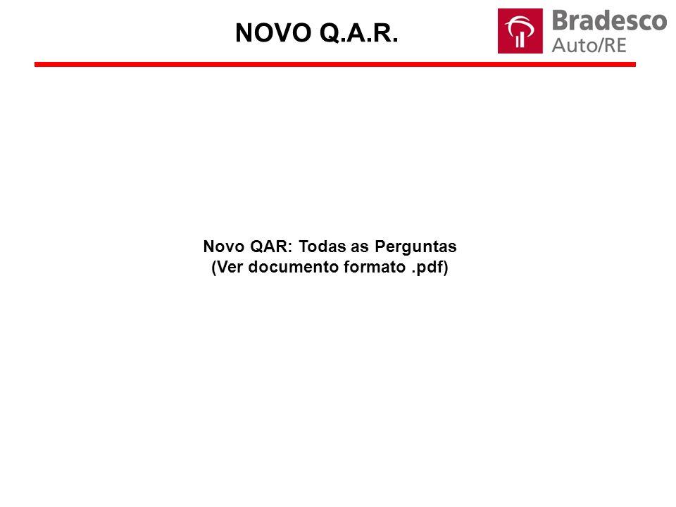 Novo QAR: Todas as Perguntas (Ver documento formato .pdf)