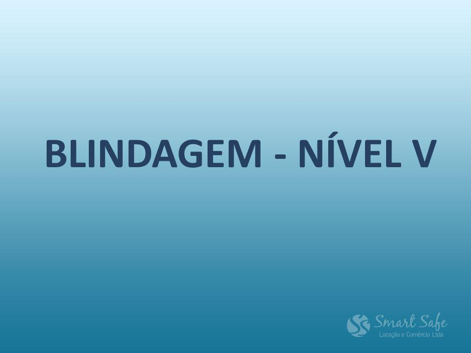 BLINDAGEM - NÍVEL V