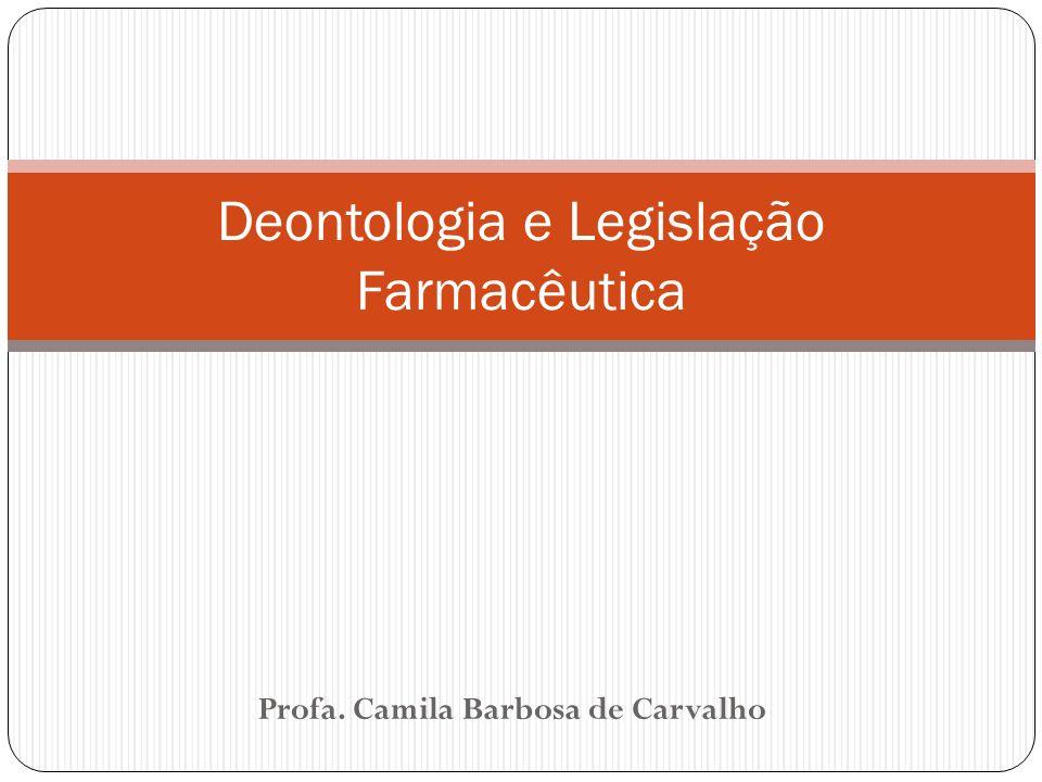 Deontologia e Legislação Farmacêutica
