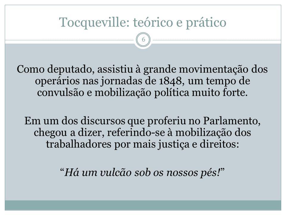 Tocqueville: teórico e prático