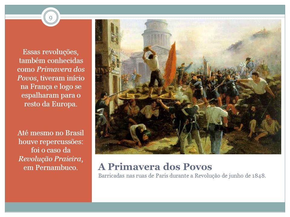 Essas revoluções, também conhecidas como Primavera dos Povos, tiveram início na França e logo se espalharam para o resto da Europa.